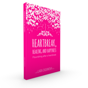 Heartbreak, Healing and Happiness