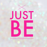 Just BE