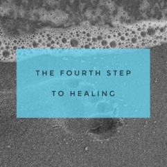The fourth step to healing – Forgiveness