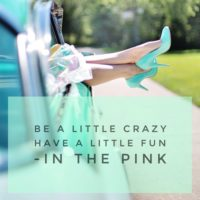 Be a little crazy