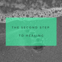 The second step to healing – Responsibility