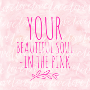 Your beautiful soul