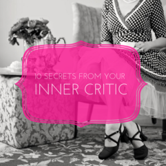 10 secrets from Lady Chitter Chatter (Inner critic)