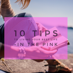 10 Tips to living your best life