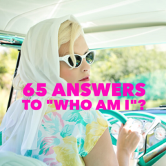 "65 answers to ""Who am I""?"