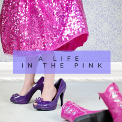 "100 Secrets to a ""Life in the Pink"""
