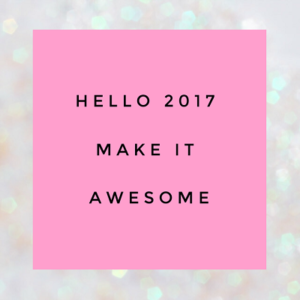 2017 Make it awesome