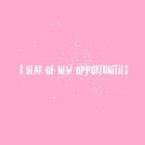 1 year new opportunities
