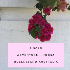 A solo adventure – Travelling alone to Noosa, Queensland