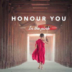 Honour You