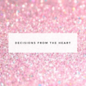 Decisions from the heart