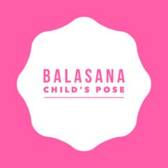 Balasana – Child's pose